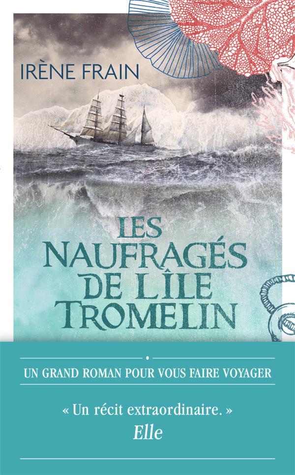 FRAIN IRENE - LES NAUFRAGES DE L-ILE TROMELIN