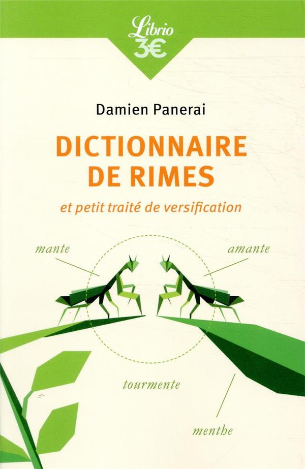 DICTIONNAIRE DE RIMES ET PETIT TRAITE DE VERSIFICATION