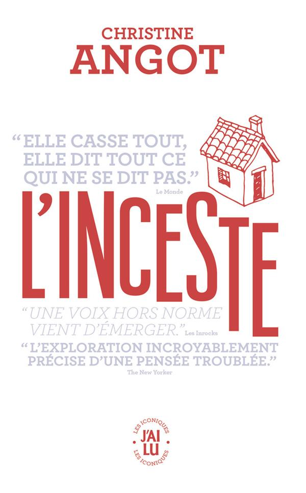 L'INCESTE ANGOT CHRISTINE J'AI LU