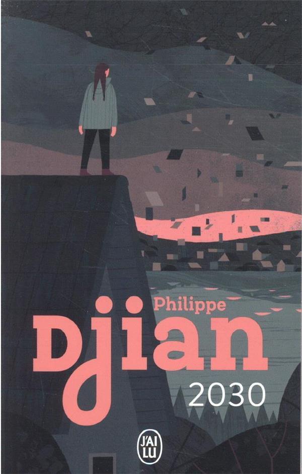 2030 DJIAN PHILIPPE J'AI LU