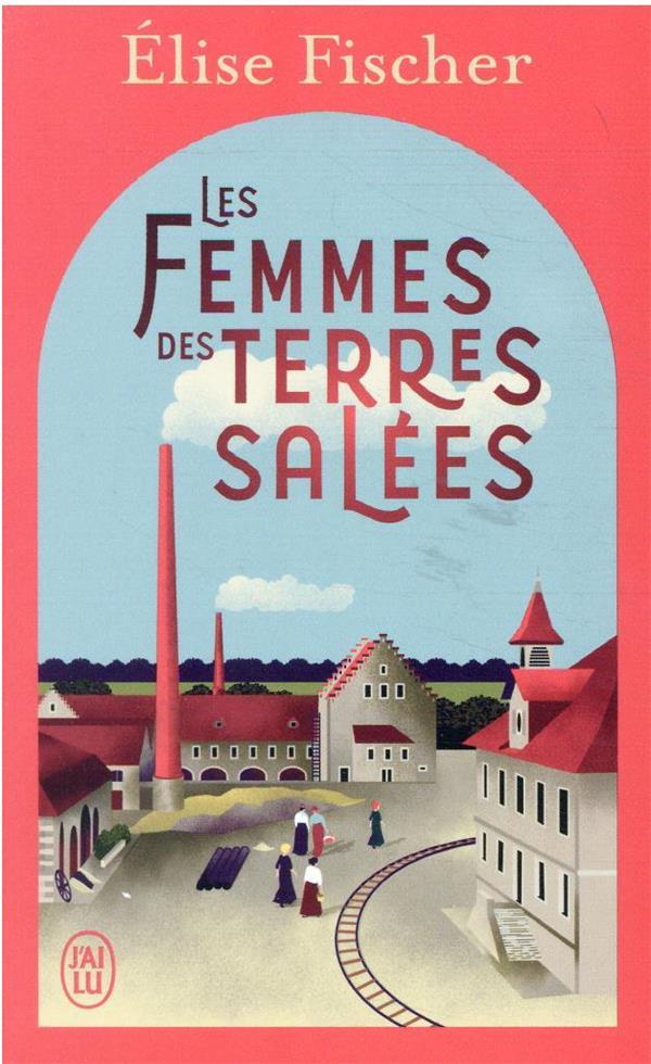 LES FEMMES DES TERRES SALEES T.1