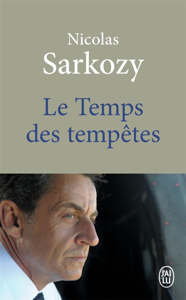 LE TEMPS DES TEMPETES SARKOZY NICOLAS J'AI LU