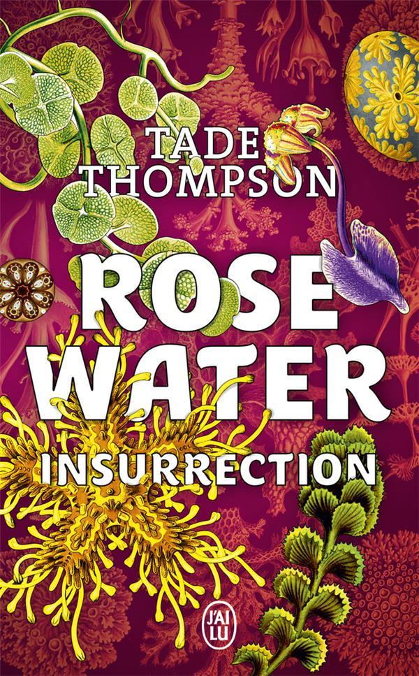 ROSEWATER T.2  -  INSURRECTION THOMPSON, TADE J'AI LU