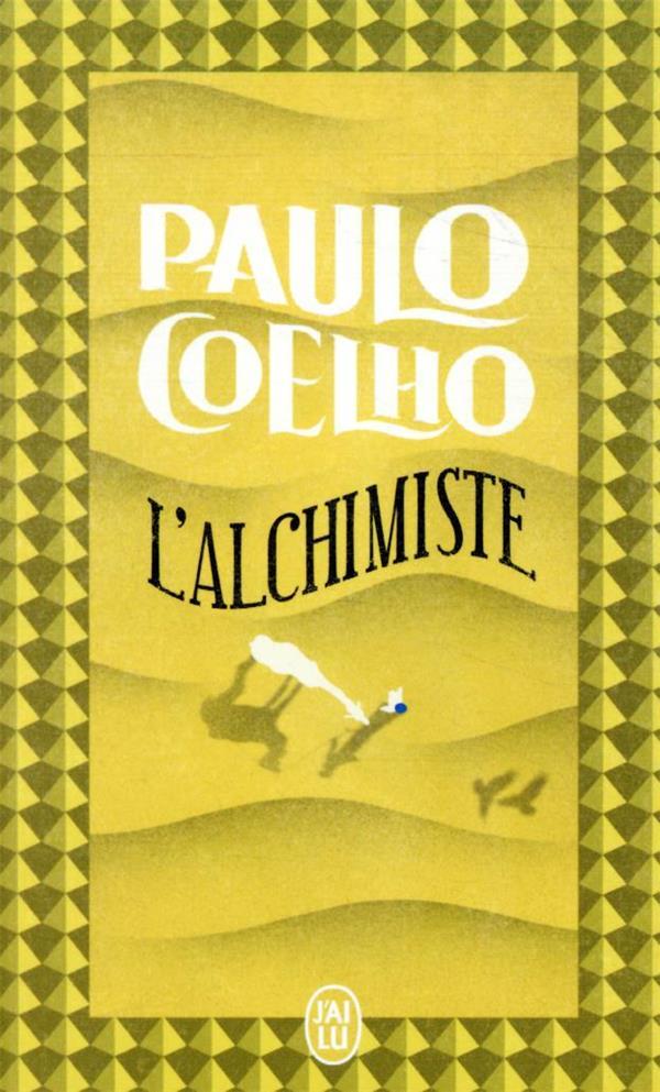 L'ALCHIMISTE COELHO, PAULO J'AI LU