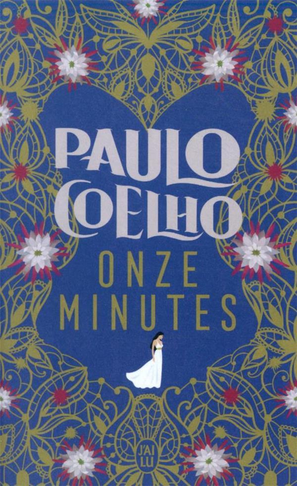 ONZE MINUTES COELHO, PAULO J'AI LU