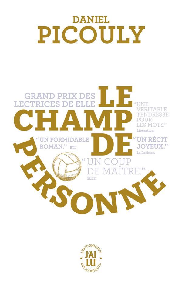 LE CHAMP DE PERSONNE PICOULY DANIEL J'AI LU