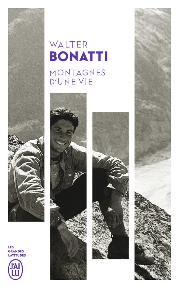 MONTAGNES D'UNE VIE BONATTI WALTER J'AI LU