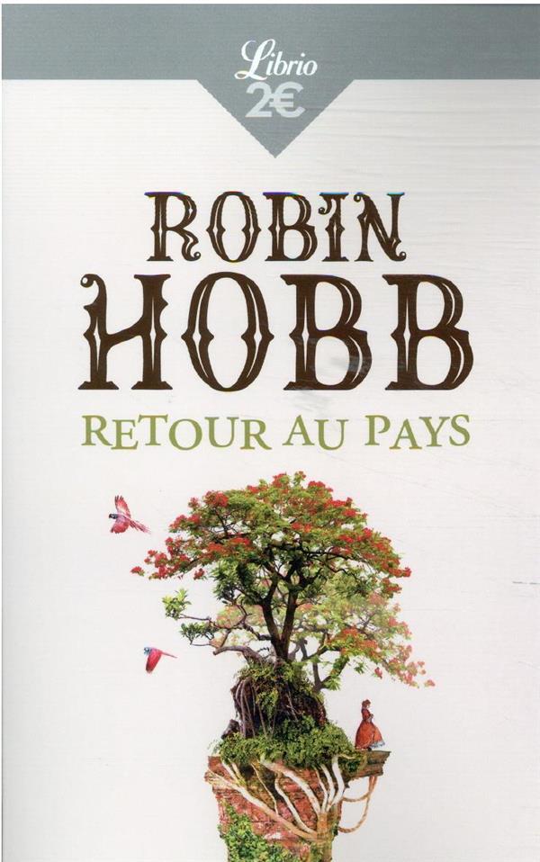 RETOUR AU PAYS HOBB, ROBIN J'AI LU