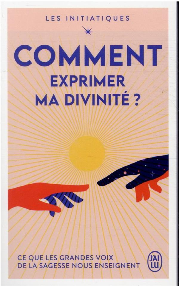 COMMENT EXPRIMER MA DIVINITE ?