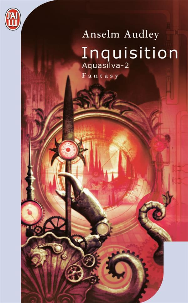 AQUASILVA T.2  -  INQUISITION AUDLEY ANSELM J'AI LU