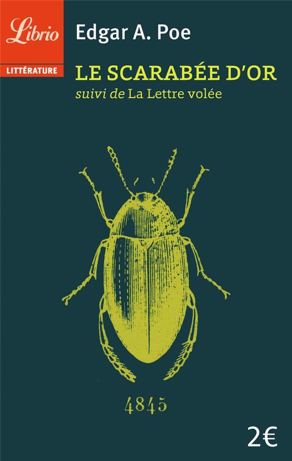 LE SCARABEE D'OR SUIVI DE LA METTRE VOLEE