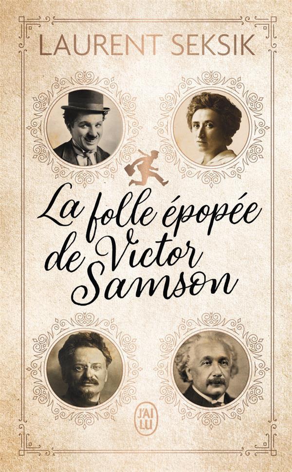 LA FOLLE EPOPEE DE VICTOR SAMSON SEKSIK, LAURENT J'AI LU