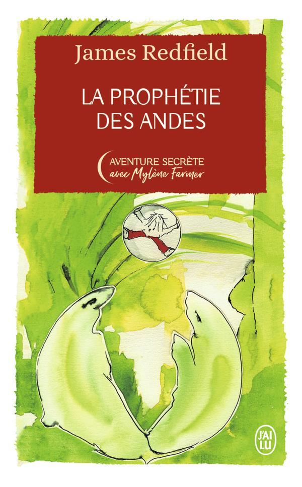 LA PROPHETIE DES ANDES REDFIELD, JAMES J'AI LU