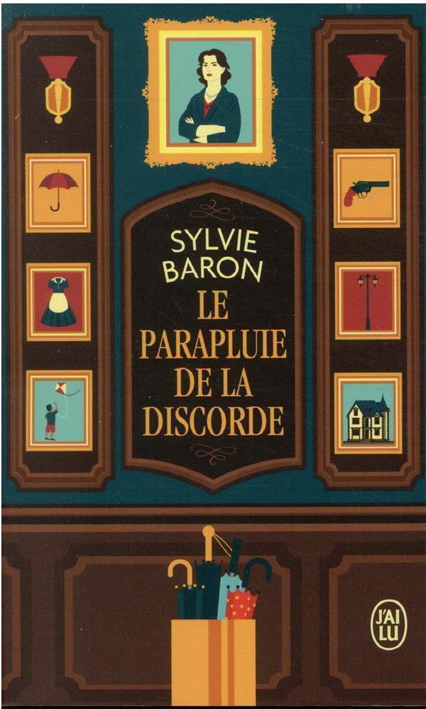 LE PARAPLUIE DE LA DISCORDE BARON, SYLVIE J'AI LU