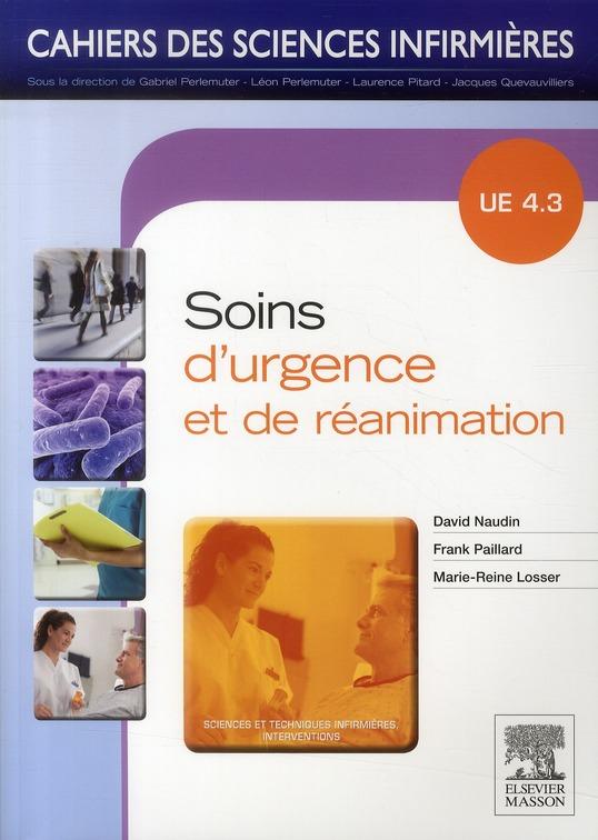 CAHIERS DES SCIENCES INFIRMIERES T.19  -  SOINS D'URGENCE  -  UE 4.3 NAUDIN, DAVID MASSON