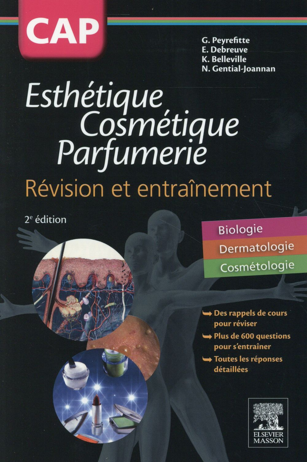 CAP ESTHETIQUE  -  COSMETIQUE  -  PARFUMERIE (2E EDITION) PEYREFITTTE, GERARD Elsevier Masson