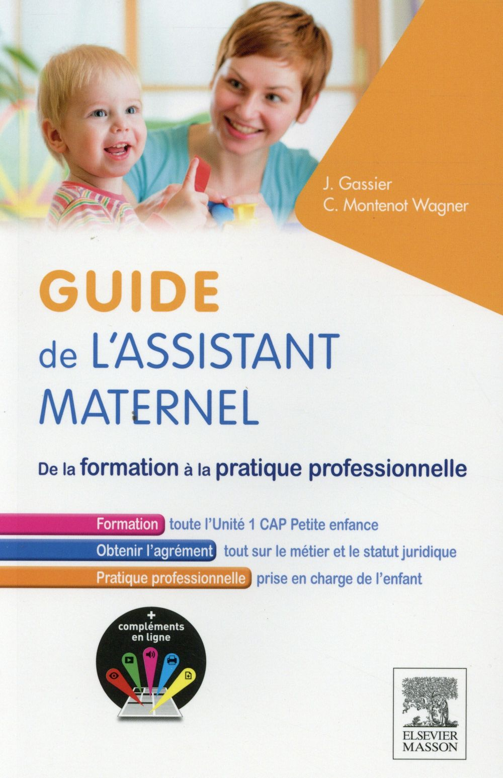 GUIDE DE L'ASSISTANT MATERNEL Montenot Wagner Claudine Elsevier Masson