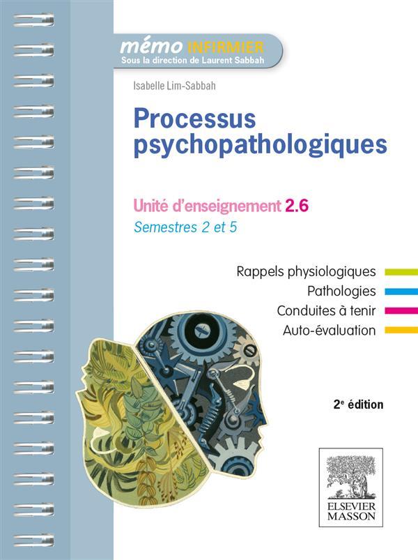 PROCESSUS PSYCHOPATHOLOGIQUES (2E EDITION) LIM-SABBAH, ISABELLE Elsevier Masson