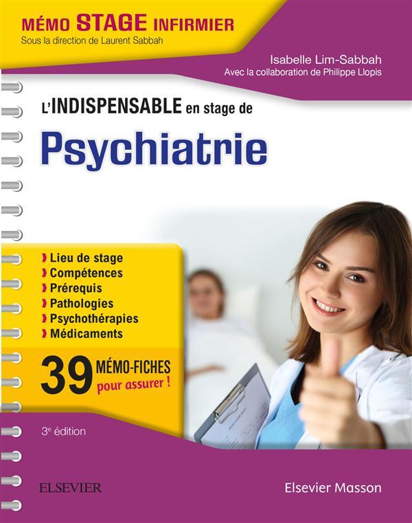 L'INDISPENSABLE EN STAGE DE PSYCHIATRIE (3E EDITION) Lim-Sabbah Isabelle Elsevier Masson