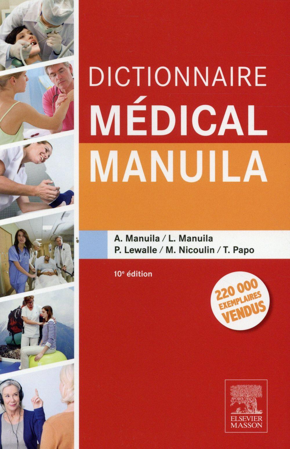 DICTIONNAIRE MEDICAL MANUILA MANUILA, ALEXANDRE Elsevier Masson