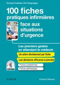 GUIDE DE L'INFIRMIER(E) FACE AUX SITUATIONS D'URGENCE  -  LES PREMIERS GESTES EN ATTENDANT LE MEDECIN CASALINO ENRIQUE MASSON