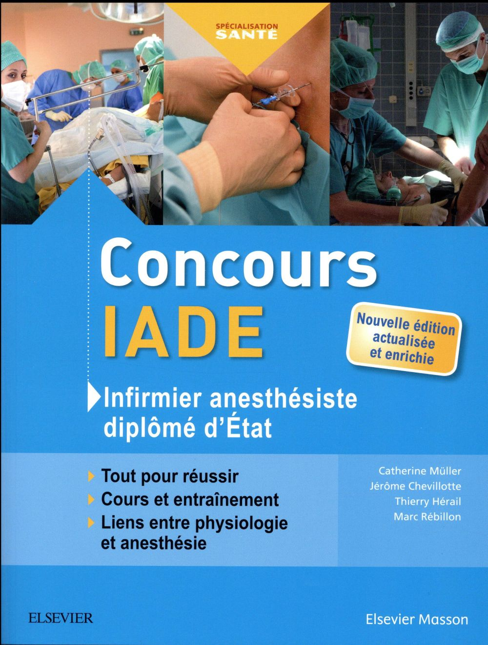 CONCOURS IADE  -  INFIRMIER ANESTHESISTE DIPLOME D'ETAT MULLER, CATHERINE MASSON