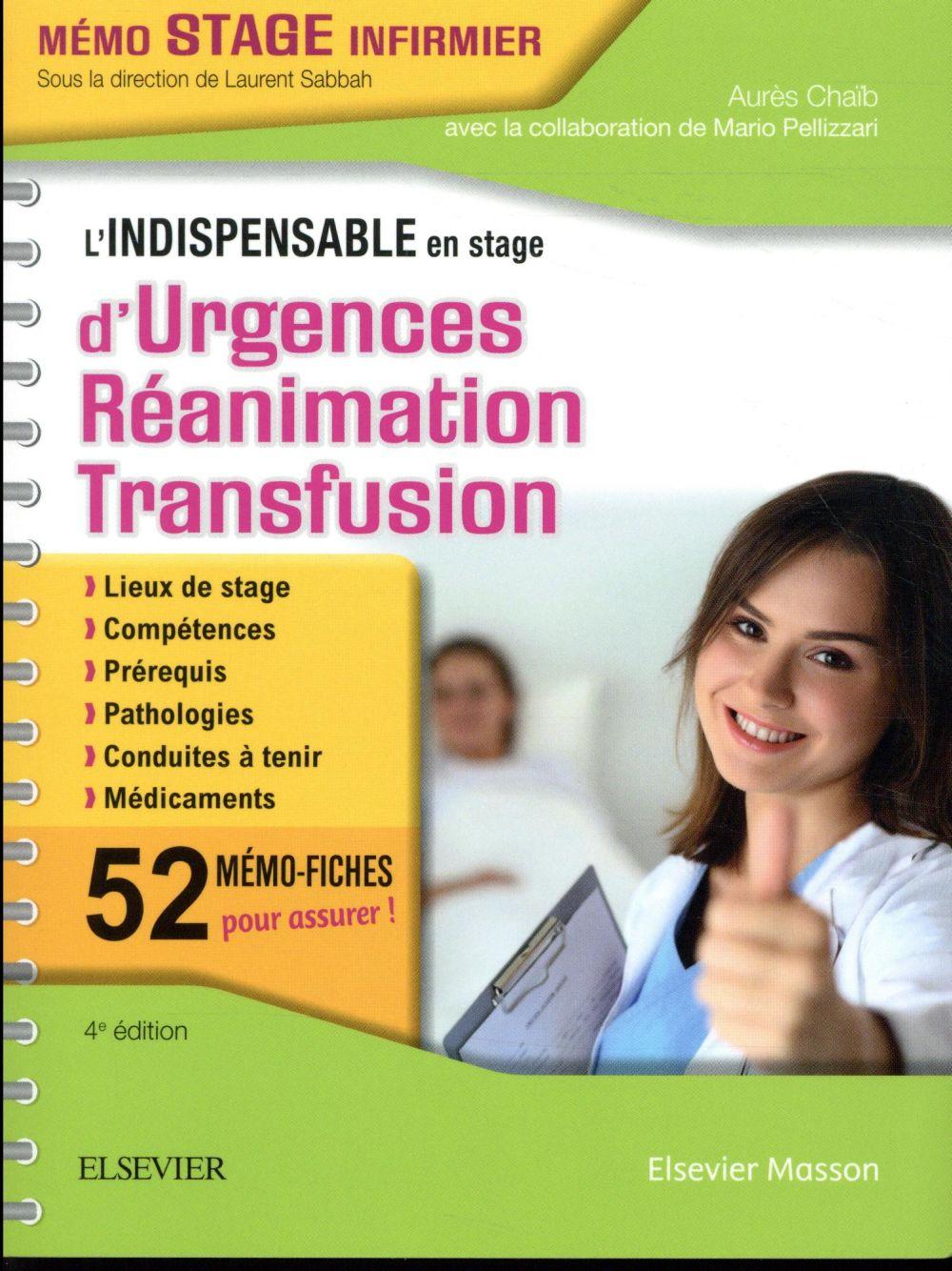 L'INDISPENSABLE EN STAGE D'URGENCES-REANIMATION-TRANSFUSION CHAIB, AURES MASSON