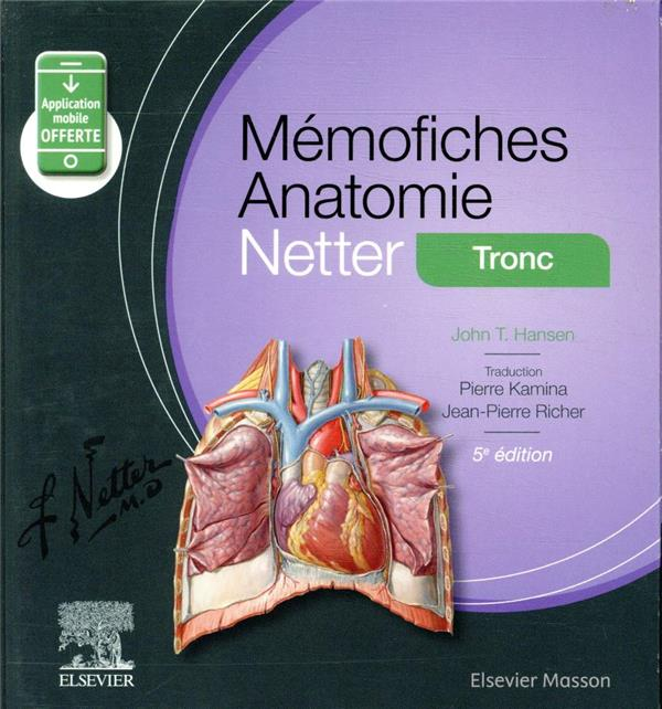 MEMO-FICHES  -  ANATOMIE NETTER  -  TRONC HANSEN, JOHN T. MASSON