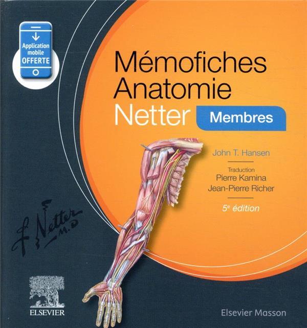 MEMO-FICHES  -  ANATOMIE NETTER  -  MEMBRES (5E EDITION) HANSEN, JOHN T. MASSON