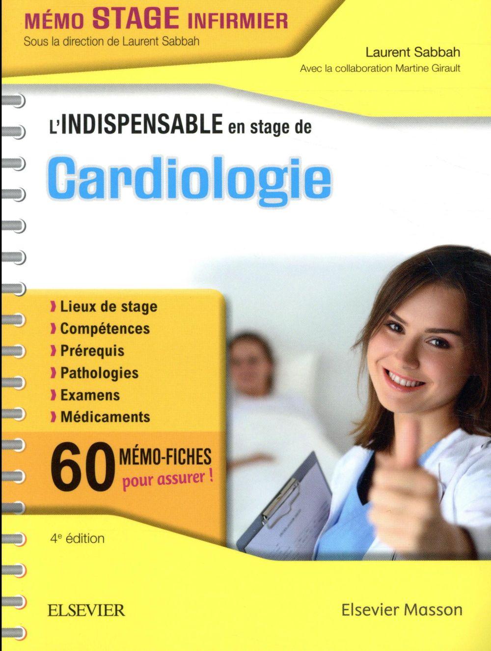 L'INDISPENSABLE EN STAGE DE CARDIOLOGIE (4E EDITION) SABBAH LAURENT MASSON