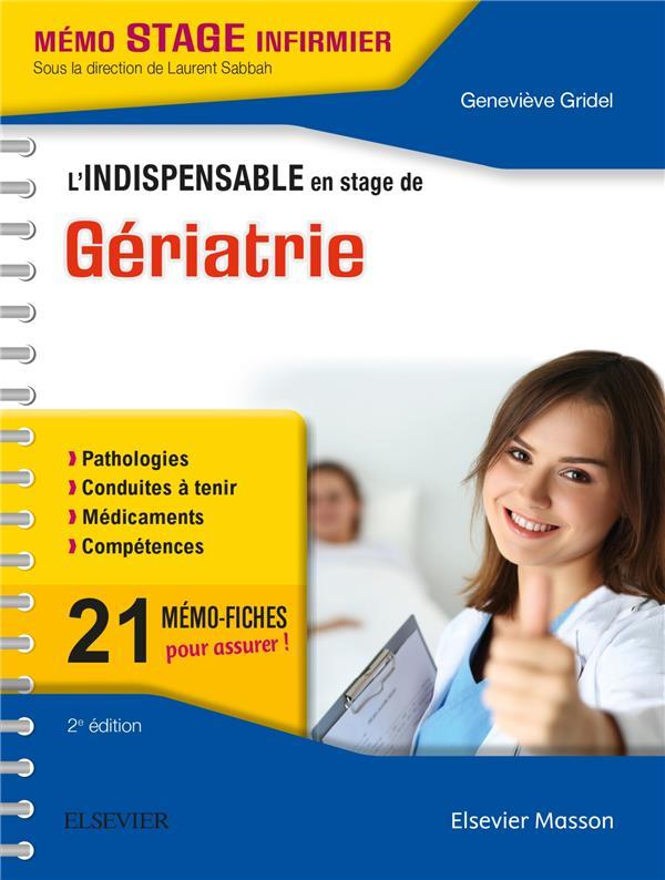 L'INDISPENSABLE EN STAGE DE GERIATRIE GRIDEL, GENEVIEVE Elsevier Masson