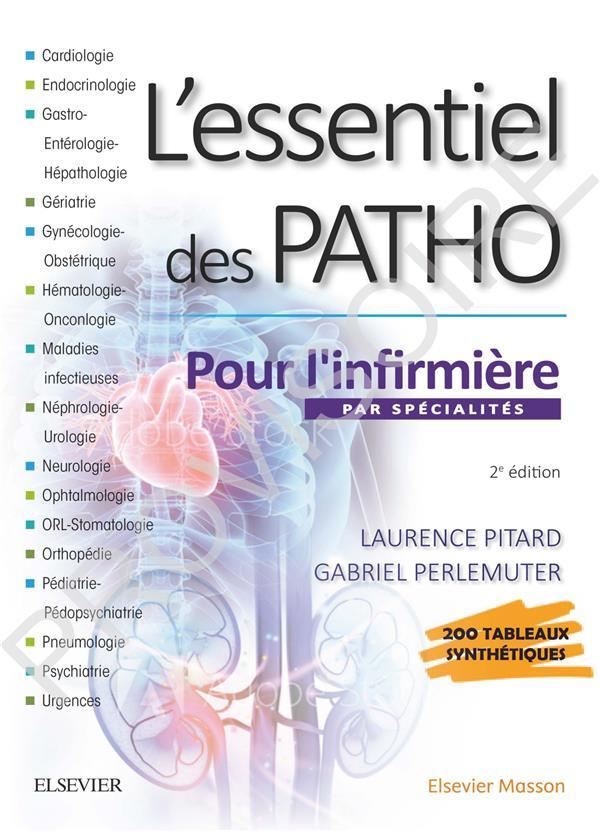 L'ESSENTIEL DES PATHO  -  PAR SPECIALITES POUR L'INFIRMIERE ROUSSEAU-PITARD, LAURENCE  MASSON