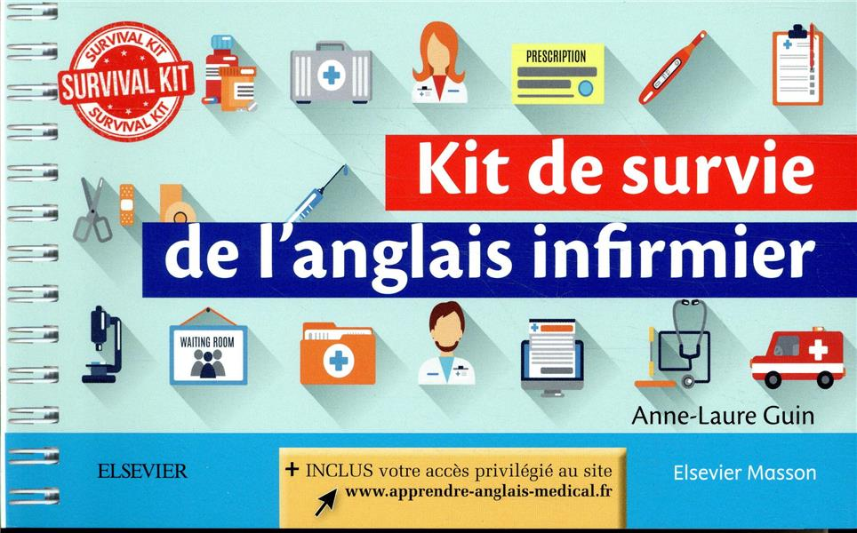 KIT DE SURVIE DE L'ANGLAIS INFIRMIER GUIN, ANNE-LAURE MASSON