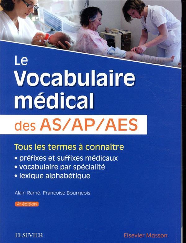 LE VOCABULAIRE MEDICAL DES ASAPAES (4E EDITION) RAME/BOURGEOIS MASSON
