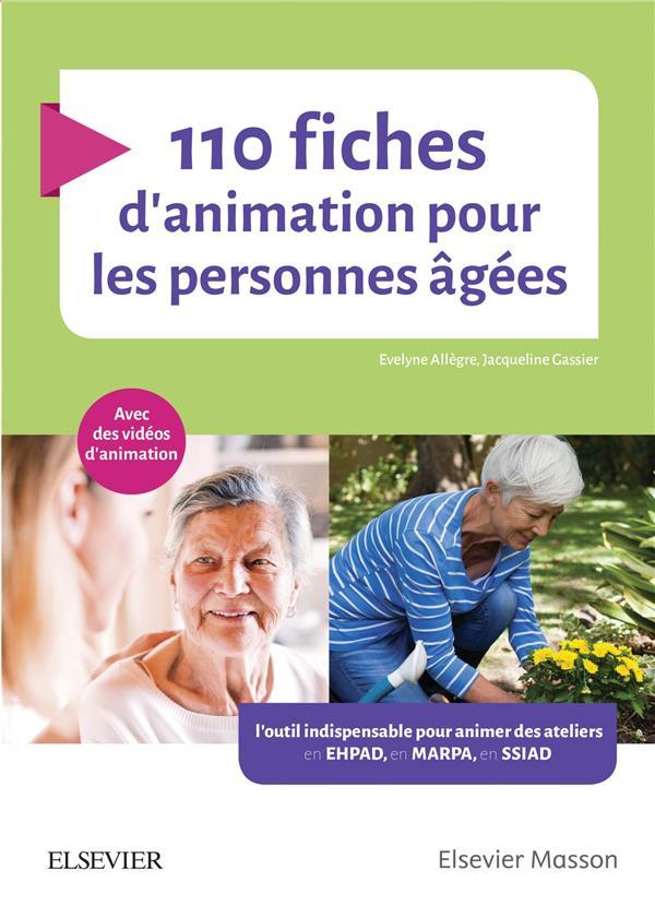 110 FICHES D'ANIMATION POUR LES PERSONNES AGEES  -  AVEC DES VIDEOS D'ANIMATION  ALLEGRE, EVELYNE MASSON