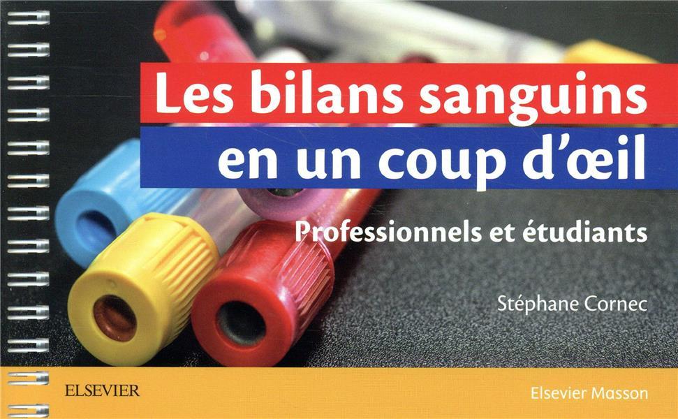 LES BILANS SANGUINS EN UN COUP D'OEIL CORNEC, STEPHANE MASSON