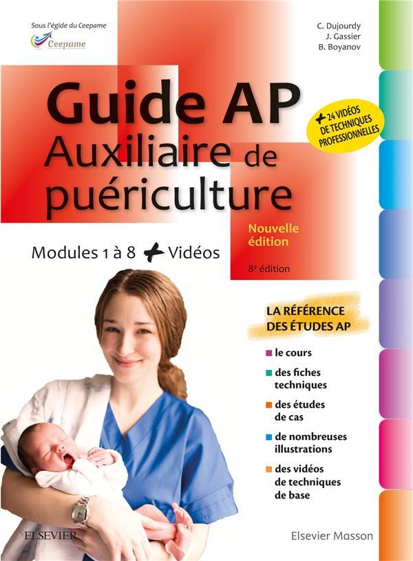 GUIDE AP - AUXILIAIRE DE PUERICULTURE - MODULES 1 A 8 - AVEC VIDEOS COLLECTIF MASSON