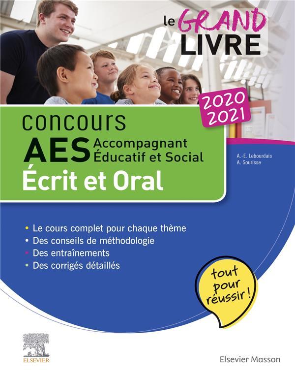 CONCOURS AES  -  LE GRAND LIVRE  -  ACCOMPAGNANT EDUCATIF ET SOCIAL  -  ECRIT ET ORAL (EDITION 20202021)  LEBOURDAIS, ANNE-EVA MASSON