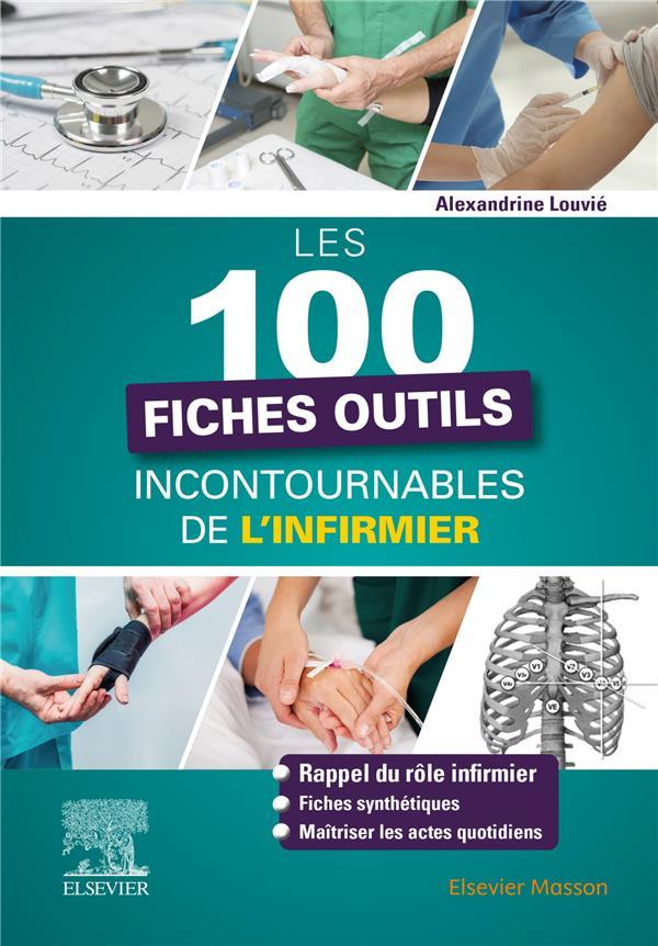 LES 101 FICHES OUTILS INCONTOURNABLES DE L'INFIRMIER LOUVIE, ALEXANDRINE MASSON