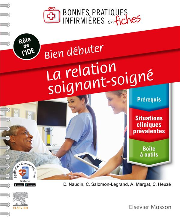BIEN DEBUTER  -  LA RELATION SOIGNANT-SOIGNE  SALOMON-LEGRAND, CHANTAL  MASSON