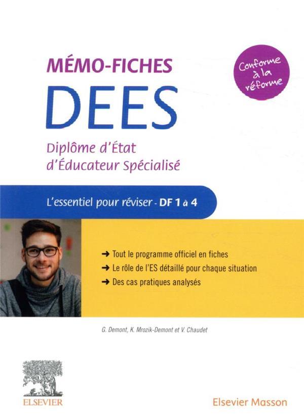 MEMO-FICHES  -  DIPLOME D'ETAT D'EDUCATEUR SPECIALISE  -  L'ESSENTIEL POUR REVISER  -  DF1 A 4 DEMONT/MROZIK-DEMONT MASSON