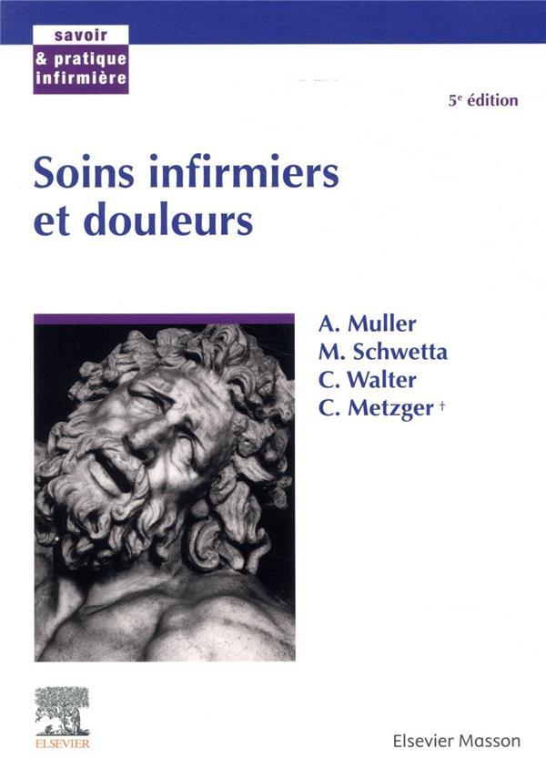 SOINS INFIRMIERS ET DOULEUR (5E EDITION)