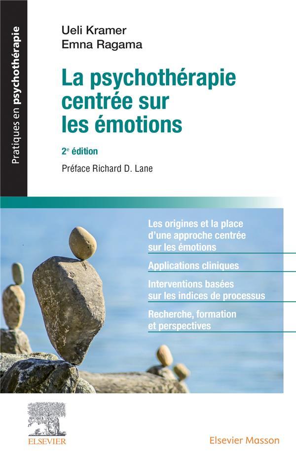 LA PSYCHOTHERAPIE CENTREE SUR LES EMOTIONS (2E EDITION) KRAMER/RAGAMA MASSON