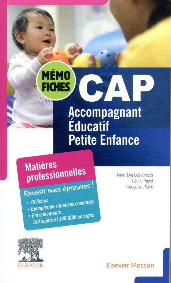 MEMO-FICHES CAP ACCOMPAGNANT EDUCATIF PETITE ENFANCE  -  MATIERES PROFESSIONNELLES LEBOURDAIS/PAYET MASSON