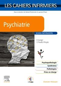 LES CAHIERS INFIRMIERS  -  PSYCHIATRIE  -  SOINS INFIRMIERS GRANGER MASSON
