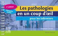 LES PATHOLOGIES EN UN COUP D'OEIL POUR LES INFIRMIERS (2E EDITION) CORNEC, STEPHANE MASSON