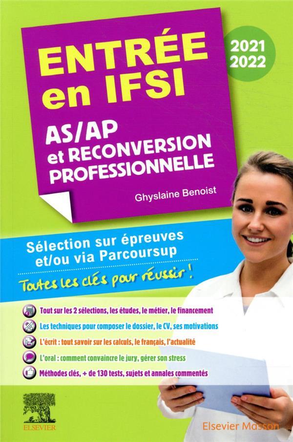 ENTREE EN IFSI 2021-2022 - ASAP ET RECONVERSION PROFESSIONNELLE - SELECTION SUR EPREUVES ETOU VIA