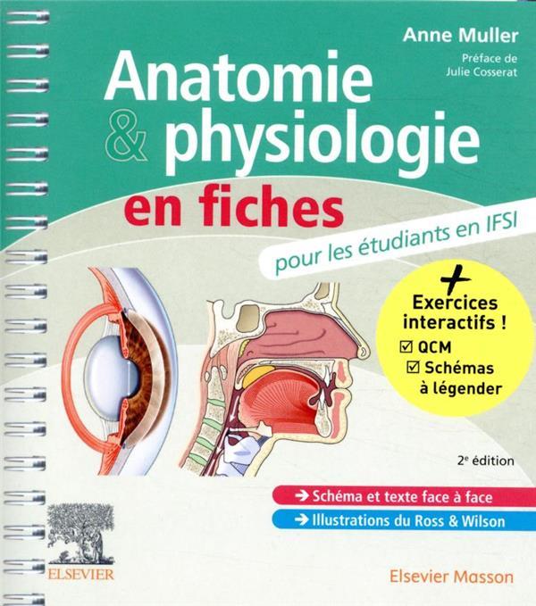 ANATOMIE ET PHYSIOLOGIE EN FICHES POUR LES ETUDIANTS EN IFSI (2E EDITION) MULLER, ANNE MASSON