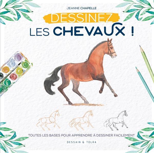 DESSINEZ LES CHEVAUX !  -  TOUTES LES BASES POUR APPRENDRE A DESSINER FACILEMENT