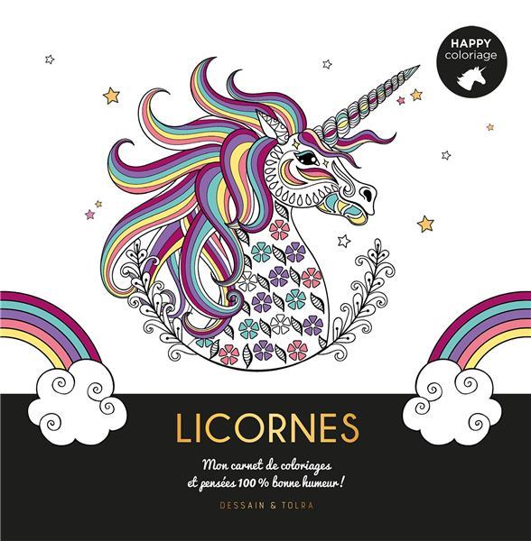 LICORNES  -  MON CARNET DE COLORIAGES ET PENSEES 100 % BONNE HUMEUR !